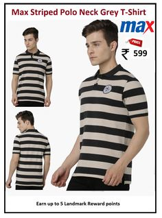 #Max #Striped #Polo #Neck #Grey #T-Shirt  #Type : Polo Neck #Price: ₹599.00 #Fit : Regular #Design : Stripes #Fabric : Cotton Blend #Range : Great Value