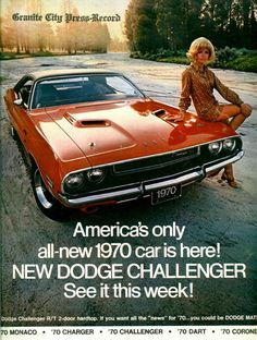 "vintage ads: 1970 Dodge Challenger ""America's only all-new 1970 car is here!"""