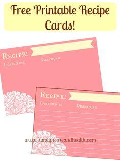 Free Printable Recipe Cards!  Organize your recipes!  :)