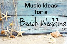Beach Wedding Music ideas for the reception and ceremony!  Keywords: #musicthemedweddings #jevelweddingplanning Follow Us: www.jevelweddingplanning.com  www.facebook.com/jevelweddingplanning/