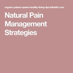 Natural Pain Management Strategies