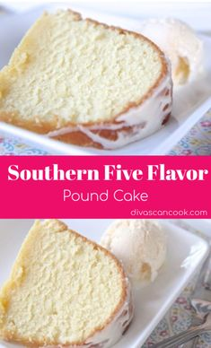 Southern Five Flavor Pound Cake Recipe& Made From Scratch & Full of Delicious, Buttery Goodness! The post Southern Five Flavor Pound Cake Recipe Homemade Pound Cake, Easy Pound Cake, Pound Cake Recipes, Homemade Cakes, Sweet Pound Cake Recipe, Icing For Pound Cake, Best Pound Cake Recipe Ever, Pound Cake Cupcakes, Pound Cake Glaze