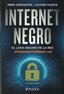 LIBROS EN DERECHO: INTERNET NEGRO El lado oscuro de la red ciberdelit...