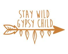 Stay Wild Gypsy Child Arrow Vinyl Decal Sticker, 60 Vinyl Colors Available…