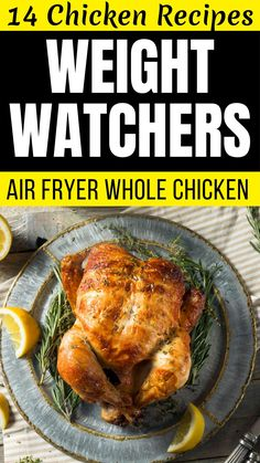 Easy Weight Watchers Air Fryer Chicken Recipes -- Air Fryer Whole Chicken -- Try this delicious and mouth-watering chicken recipe for your next family dinner. #hotbodzone