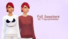 Things you should know! Children's Sweaters; ~BGC as they are just recolors of the sweater. ~18 Swatches. including 4 Patterns/fall colors. T-A Sweaters; ~Requires SPA DAY. (I am so sorry, i liked...