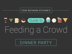 How Much Food to Serve at a Dinner Party: Food Network - FoodNetwork.com
