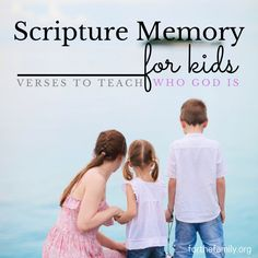Scripture Memory for Kids: 10 Verses about Who God Is