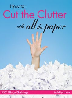 Cut-the-Clutter-with-All-the-Paper.  A couple good ideas and tips to organize incoming paper.