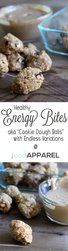 "Healthy Energy Bites Recipe with Endless Variations! And your kids will call them ""Cookie Dough Balls"""