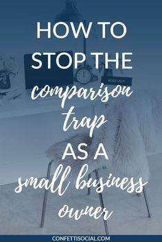 Learn how to stop the comparison trap as a business owner on Confetti Social. #followback #entrepreneur #onlinebusiness