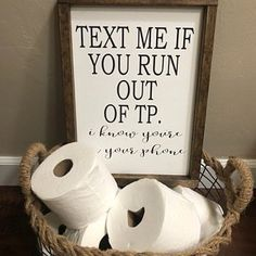 Bathroom Decor Discover Text me if you run out TP framed wood funny bathroom sign Bathroom Humor, Bathroom Signs, Bathroom Ideas, Bathroom Organization, Wood Bathroom, Bathroom Storage, Bathroom Interior, Bathroom Cleaning, Bathroom Colors
