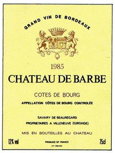 Chateau de Barbe 1985 French Wine Label