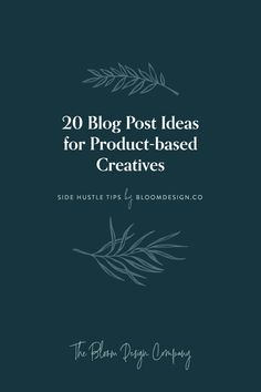 20 Blog Post Ideas for Product-based Creatives | The Bloom Design Company Mobile Responsive, Instagram Marketing Tips, Template Site, Image Caption, Search Engine, Creative, Blog, Ideas, Design