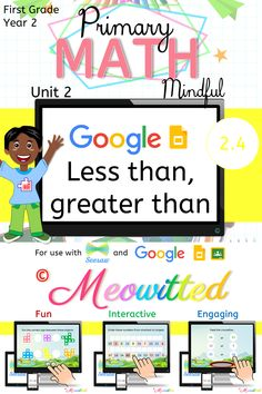MATH - Less than, greater than is an interactive digital resource to help students grasp the basics of math in a fun and engaging way! Primary Maths, First Grade Math, Greater Than, The Unit, Student, Google, Fun, Fourth Grade Math, 1st Grade Math