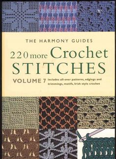 220 more Crochet stitches - svetlana safonova - Picasa Web Album Slip Stitch Crochet, Crochet Motifs, Crochet Stitches Patterns, Tunisian Crochet, Crochet Chart, Crochet Basics, Irish Crochet, Free Crochet, Knit Crochet