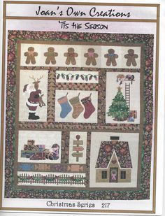 'Tis the Season Christmas Series Quilt pattern #217 by Joan's Own Creations