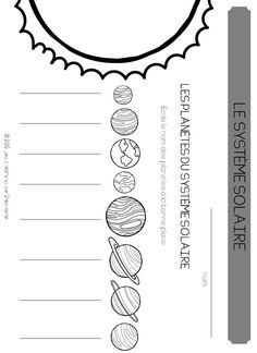 Le système solaire | Les créations de Stéphanie Elementary Science Experiments, Science Kits, Science Lessons, Science Projects, Earth's Spheres, Montessori Science, French Classroom, Educational Activities For Kids, School Worksheets