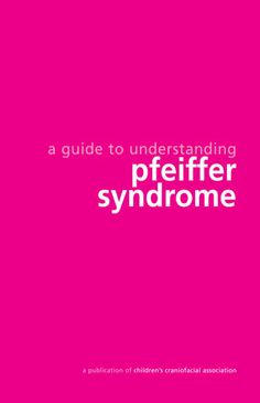 Pfeiffer syndrome  http://ccakids.org/Syndrome/pfeiffer.pdf