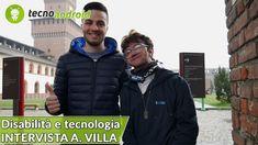 DISABILITÀ & TECNOLOGIA: intervista ad Alessandro Villa --- La tecnologia è parte integrante della nostra vita e può rivelarsi davvero molto utile per tutti noi