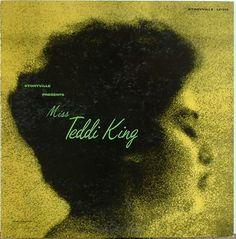 Storyville Presents Miss Teddi King, label: Storyville LP 314 (1955) Design:Burt Goldblatt.