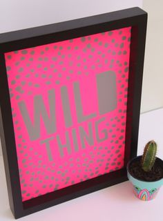 Cloud Nine Creative - Wild Thing Print - A4