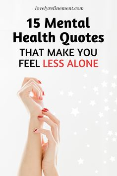 Read these mental health quotes anytime you're feeling alone. Remove the mental health stigma and embrace it instead with these awesome quotes. Mental Health Stigma, Mental Health Quotes, Mental Health Awareness, Mental Illness, Positive Psychology, Positive Mindset, Quotes Positive, Positive Messages, Uplifting Quotes