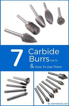 7 Facts About Tungsten Carbide Burrs and How To Use Them By Eternal Tools. All you ever wanted to know about the various shapes and what each one does, the different cuts, the shanks sizes available and how to use carbide burrs on all metals, all stone, ceramic, fibreglass, hard wood and reinforced plastics.