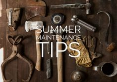 Get your home looking & feeling great with these 6 summer home maintenance tips! #MaintenanceTips #Summer