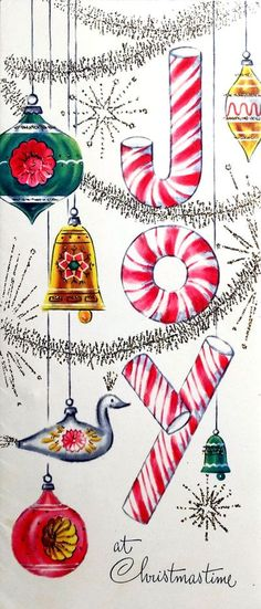 Vintage Christmas card - JOY in candycane letters, with vintage indent ornaments