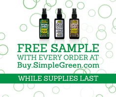 While supplies last, get a free sample with every order at http://Buy.SimpleGreen.com. No minimum purchase required. #free #FreeSample