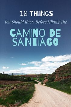 The Camino de Santiago is a great experience if you have the right expectations.   Jakobsweg, Chemin de Compostelle, Saint James Way