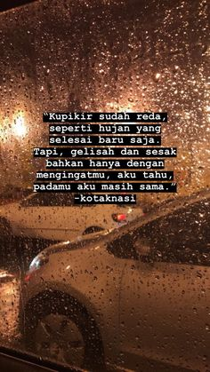 Quotes Rindu, Quotes Lucu, Need Quotes, Cinta Quotes, Quotes Galau, Story Quotes, Hurt Quotes, Tumblr Quotes, People Quotes