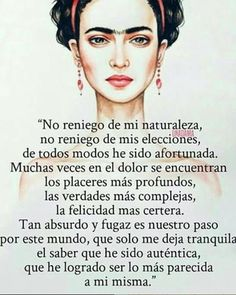 Crazy Quotes, Self Love Quotes, Inspirational Wallpapers, Inspirational Quotes, Frida Quotes, Art Quotes, Life Quotes, Words Can Hurt, Frida And Diego