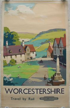 Vintage Railwat Travel Poster - Worcestershire - UK - by Frank Sherwin. An un-named peaceful Worcestershire village, with its green and stone war memorial cavailable . originalrailwayposters.co.uk