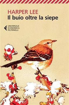 Il buio oltre la siepe (To Kill a Mockingbird) by Harper Lee - 1960 I Love Books, Good Books, Books To Read, My Books, Book Writer, Book Reader, Harper Lee Books, Atticus Finch, Forever Book