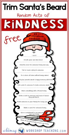 Students trim one part of Santa's beard each day when they complete and act of kindness! There's an editable version as well so you can create your own list! Grab this over at Whimsy Workshop Teaching Social Skills Activities, Art Activities For Kids, Christmas Activities, Classroom Activities, Group Activities, Classroom Ideas, Emotions Activities, Christmas Worksheets, Christmas Traditions