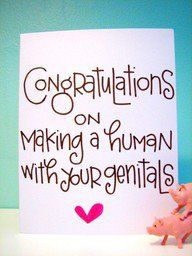 That is why my husband thought it was funny that everyone congratulates you when your pregnant! Lol