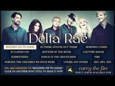 Delta Rae - Holding On To Good [LISTENING PARTY VIDEO]