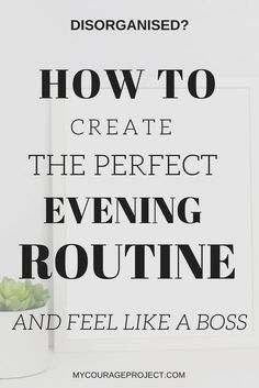 Night or Bed time routine so that you can have a great morning