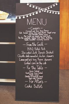 Ways To Have A Beautiful Budget Wedding 10 Ways To Have A Beautiful Budget Wedding Chalkboard Menu Sign for a BBQ Reception - Image by On Love And Photography Wedding Menu Display, Wedding Buffet Food, Wedding Food Menu, Pub Wedding, Wedding Signage, Wedding Day, Wedding Table, Wedding Foods, Trendy Wedding