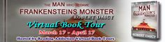Virtual Book Tour ~ The Man Who Became Frankenstein's Monster by Robert Daicy ~ EXCERPT