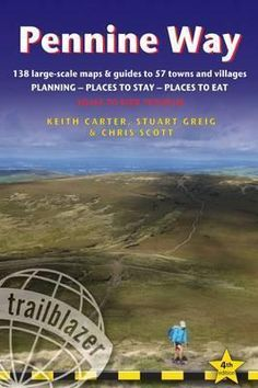 Cover Art for Pennine Way: Edale to Kirk Yetholm: Route Guide with Planning, Places to Stay, Places to Eat Includes 138 Large-Scale Maps & Guides to 57 Towns and Villages (British Walking Guides), ISBN: 9781905864614