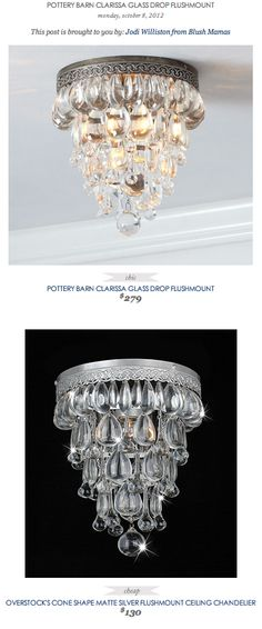 COPY CAT CHIC FIND: POTTERY BARN CLARISSA GLASS DROP FLUSHMOUNT VS OVERSTOCK'S CONE SHAPE MATTE SILVER FLUSHMOUNT CEILING CHANDELIER