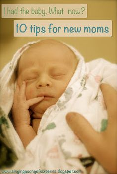 These #newborntips for #moms are great! We especially love number 10!