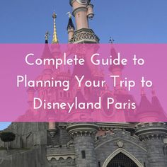 Disneyland Paris Guide (2018)