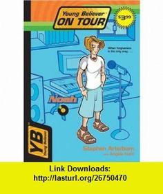 Noah (Young Believer on Tour #3) (9780842383370) Stephen Arterburn, Angela Elwell Hunt , ISBN-10: 0842383379  , ISBN-13: 978-0842383370 ,  , tutorials , pdf , ebook , torrent , downloads , rapidshare , filesonic , hotfile , megaupload , fileserve