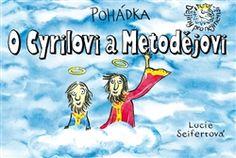 Obálka titulu Pohádka o Cyrilovi a Metodějovi