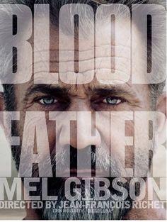 Blood Father - Poster & Trailer   Portal Cinema