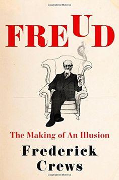 Freud: The Making of an Illusion by Frederick Crews https://www.amazon.com/dp/1627797173/ref=cm_sw_r_pi_dp_x_txx6zbG86DCJ2